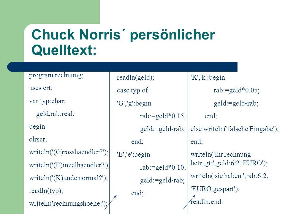 Chuck Norris´ persönlicher Quelltext:
