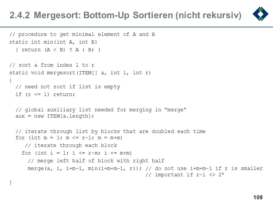 2.4.2 Mergesort: Bottom-Up Sortieren (nicht rekursiv)