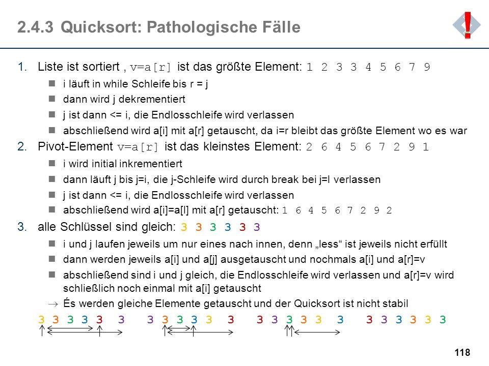 2.4.3 Quicksort: Pathologische Fälle