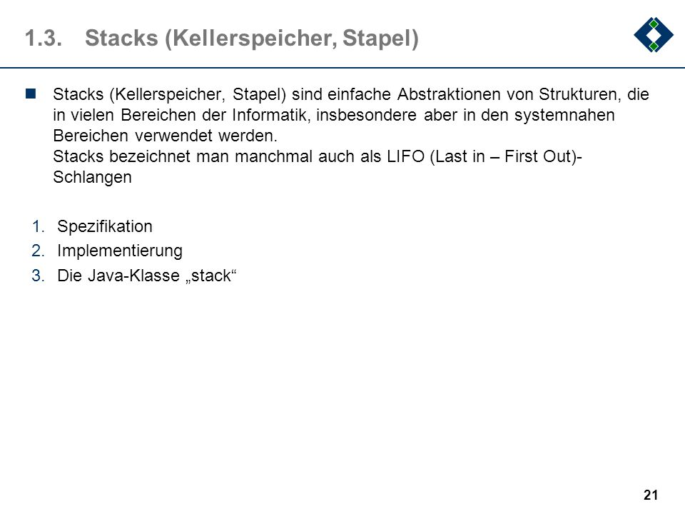 1.3. Stacks (Kellerspeicher, Stapel)