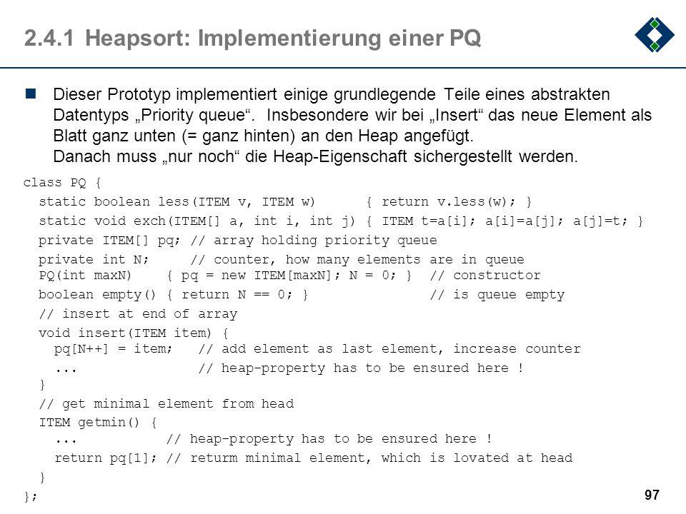 2.4.1 Heapsort: Implementierung einer PQ