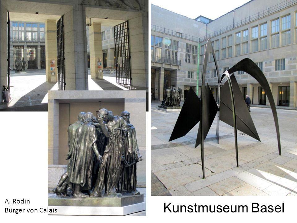 A. Rodin Bürger von Calais Kunstmuseum Basel