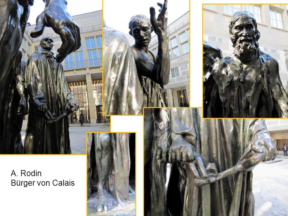 A. Rodin Bürger von Calais