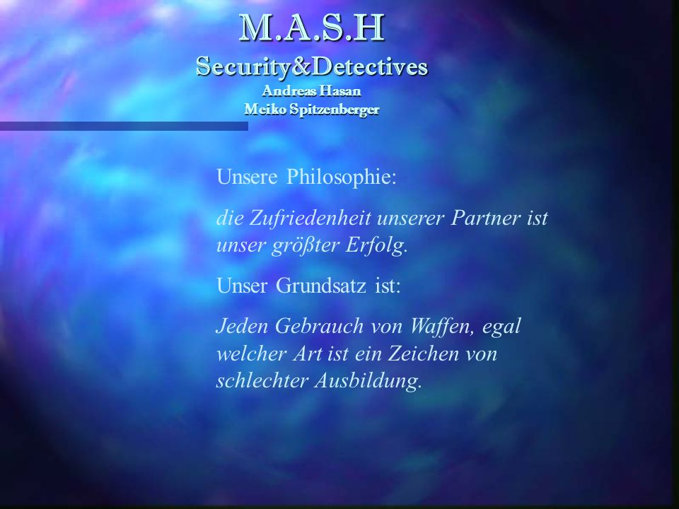 M.A.S.H Security&Detectives Andreas Hasan Meiko Spitzenberger
