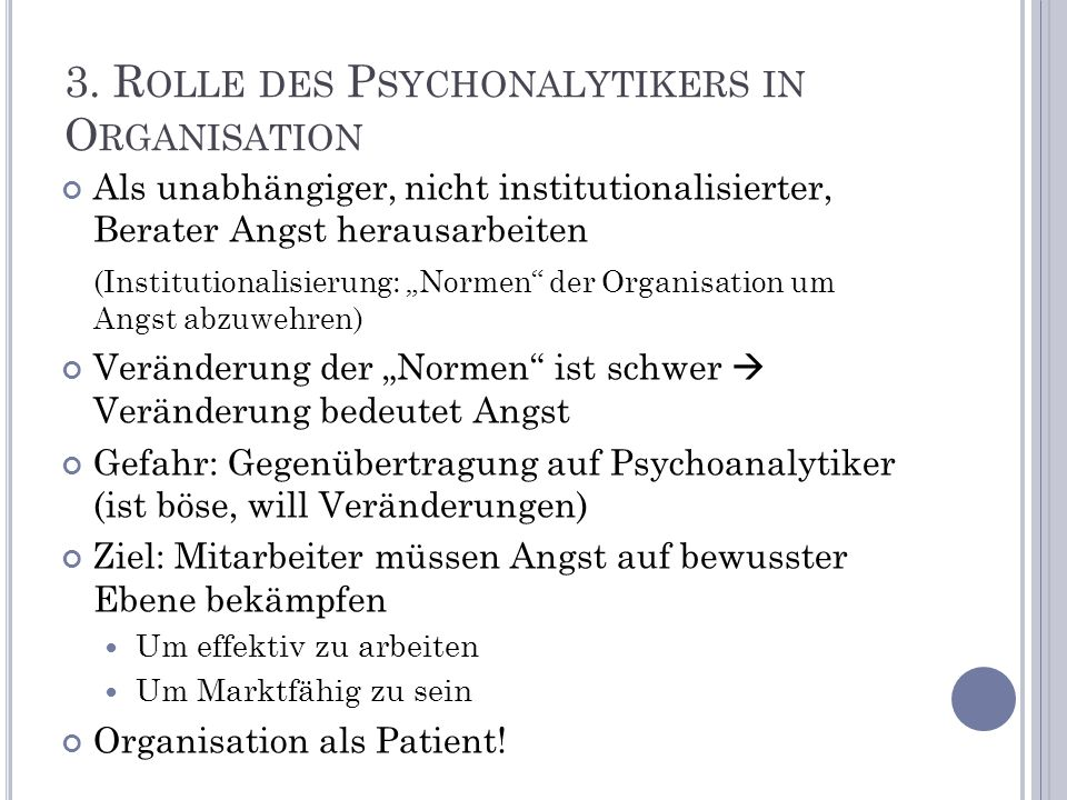3. Rolle des Psychonalytikers in Organisation