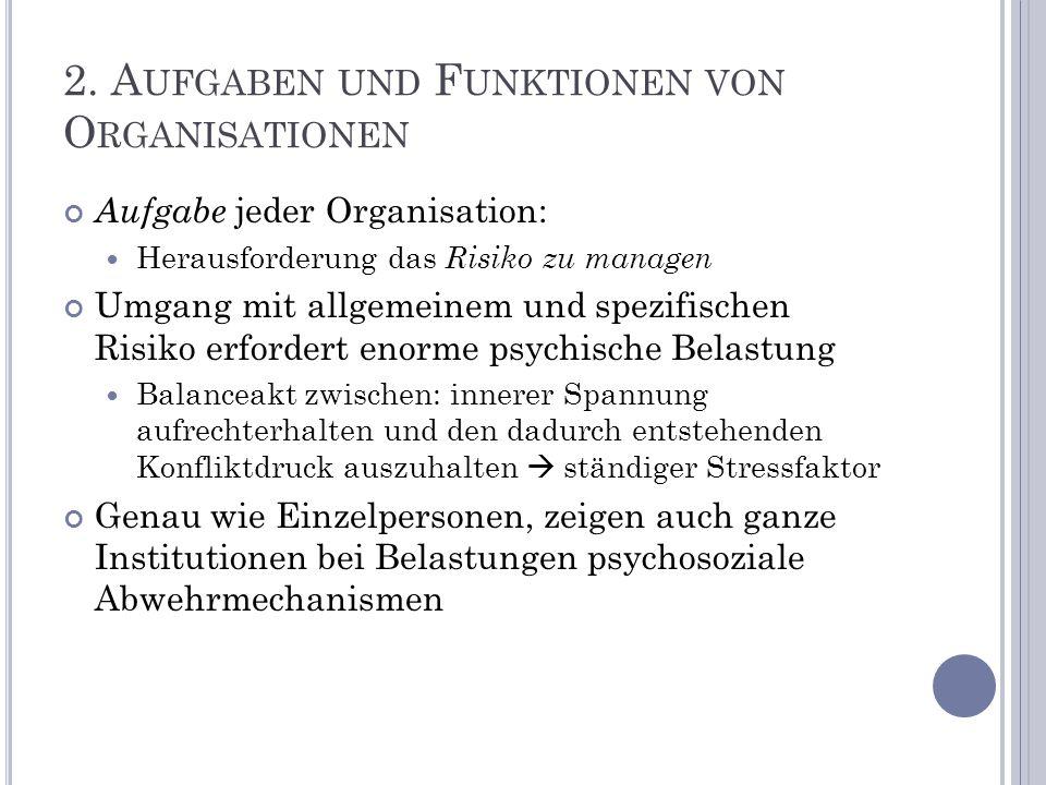 2. Aufgaben und Funktionen von Organisationen