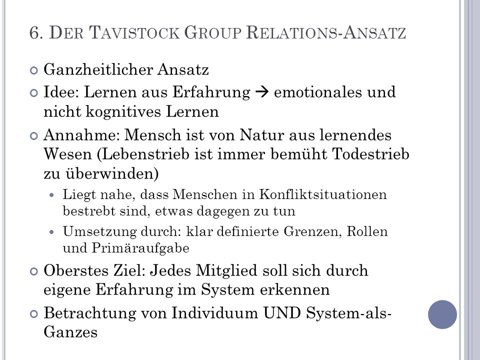 6. Der Tavistock Group Relations-Ansatz