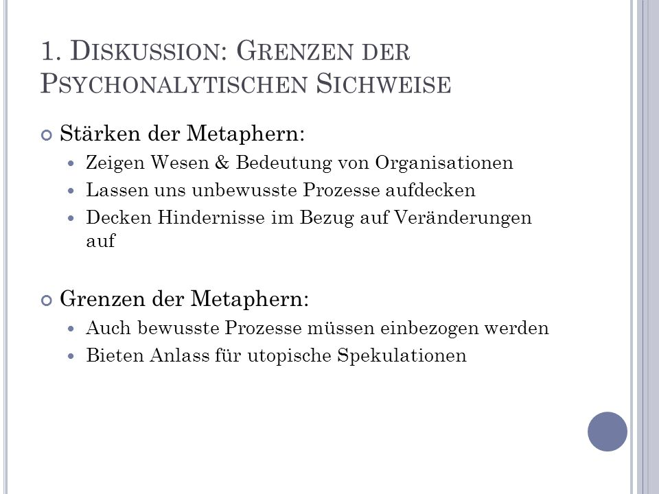 1. Diskussion: Grenzen der Psychonalytischen Sichweise