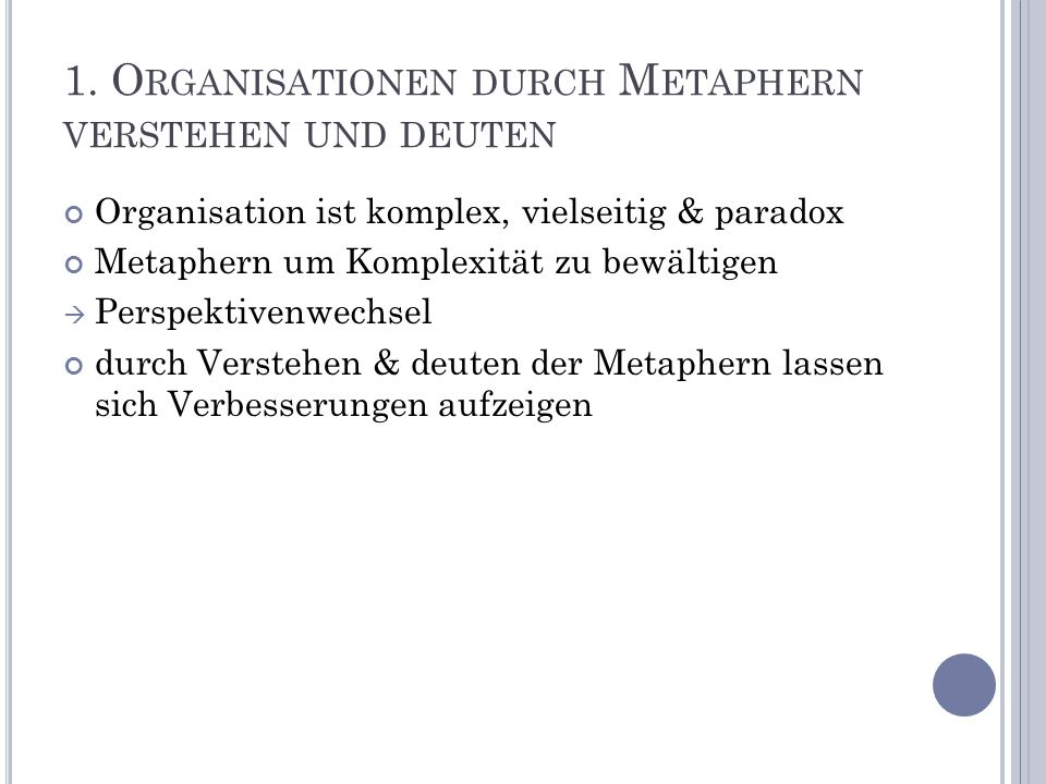 1. Organisationen durch Metaphern verstehen und deuten
