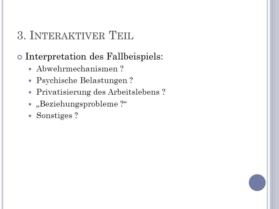 3. Interaktiver Teil Interpretation des Fallbeispiels: