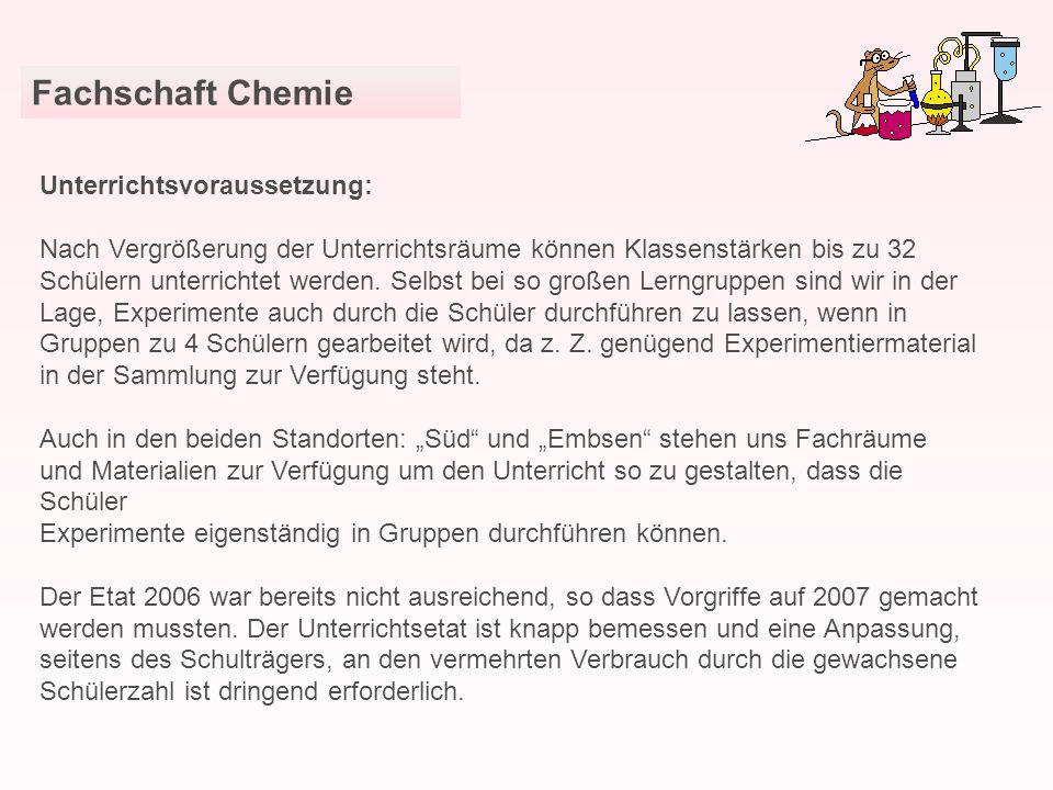 Fachschaft Chemie Unterrichtsvoraussetzung: