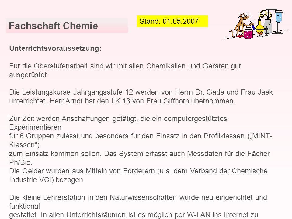 Fachschaft Chemie Stand: 01.05.2007 Unterrichtsvoraussetzung: