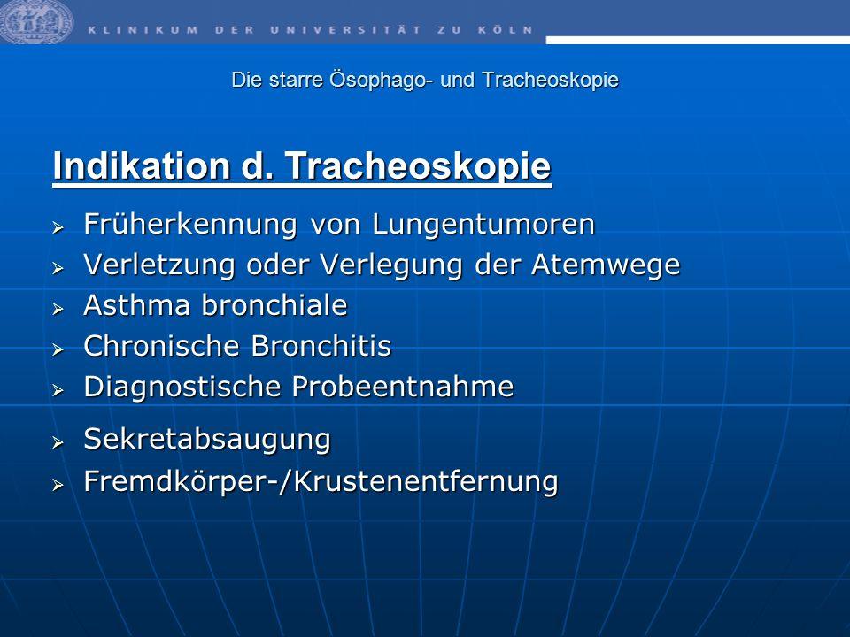 Die starre Ösophago- und Tracheoskopie