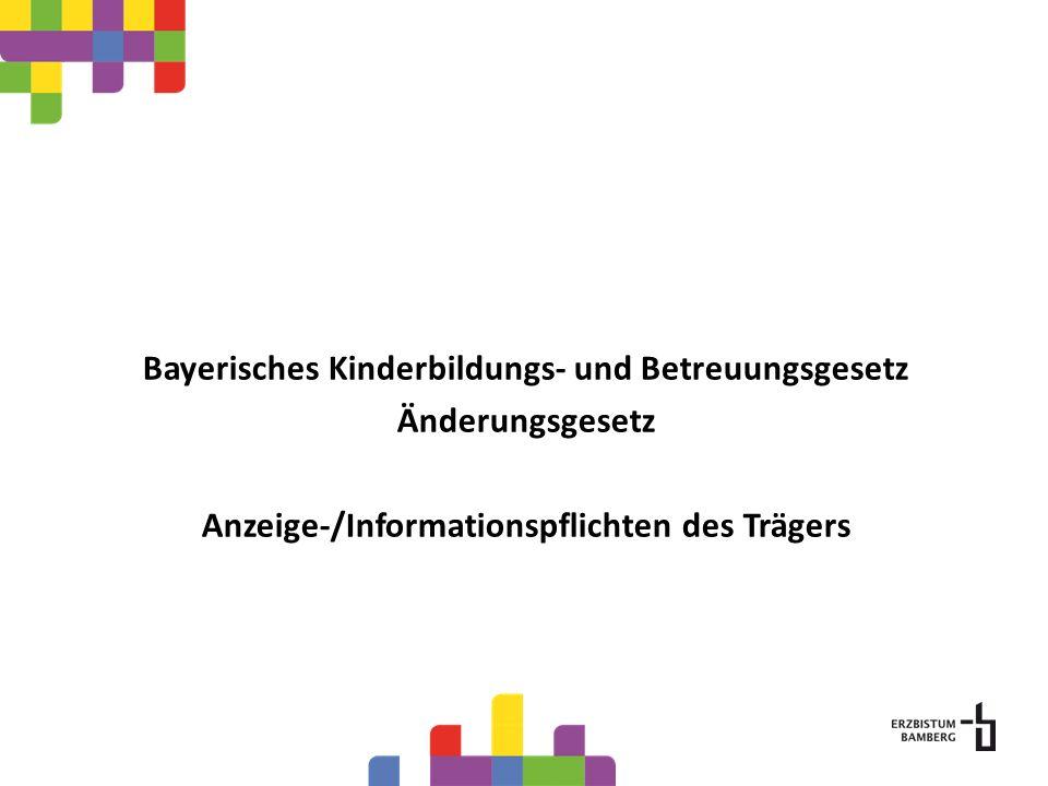 Bayerisches Kinderbildungs- und Betreuungsgesetz Änderungsgesetz