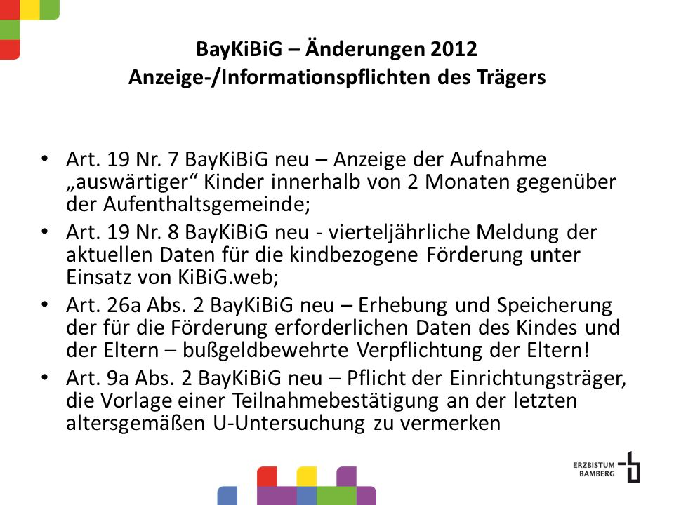 BayKiBiG – Änderungen 2012 Anzeige-/Informationspflichten des Trägers