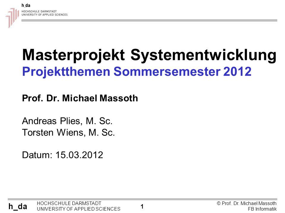Masterprojekt Systementwicklung Projektthemen Sommersemester 2012