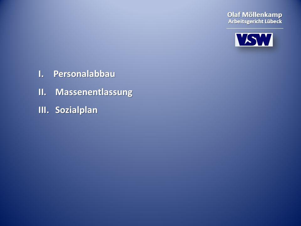 I. Personalabbau Massenentlassung Sozialplan
