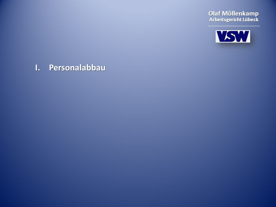 I. Personalabbau