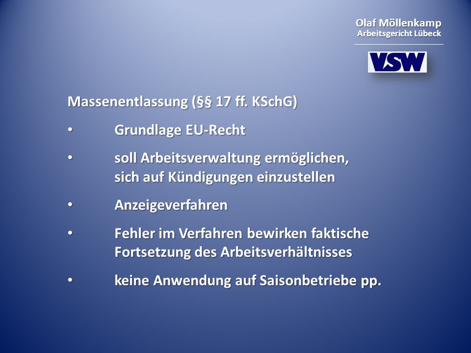 Massenentlassung (§§ 17 ff. KSchG)