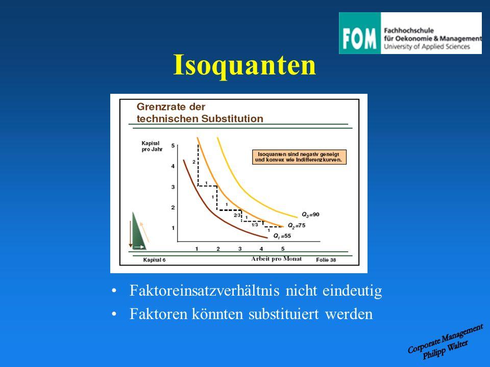 Isoquanten Faktoreinsatzverhältnis nicht eindeutig