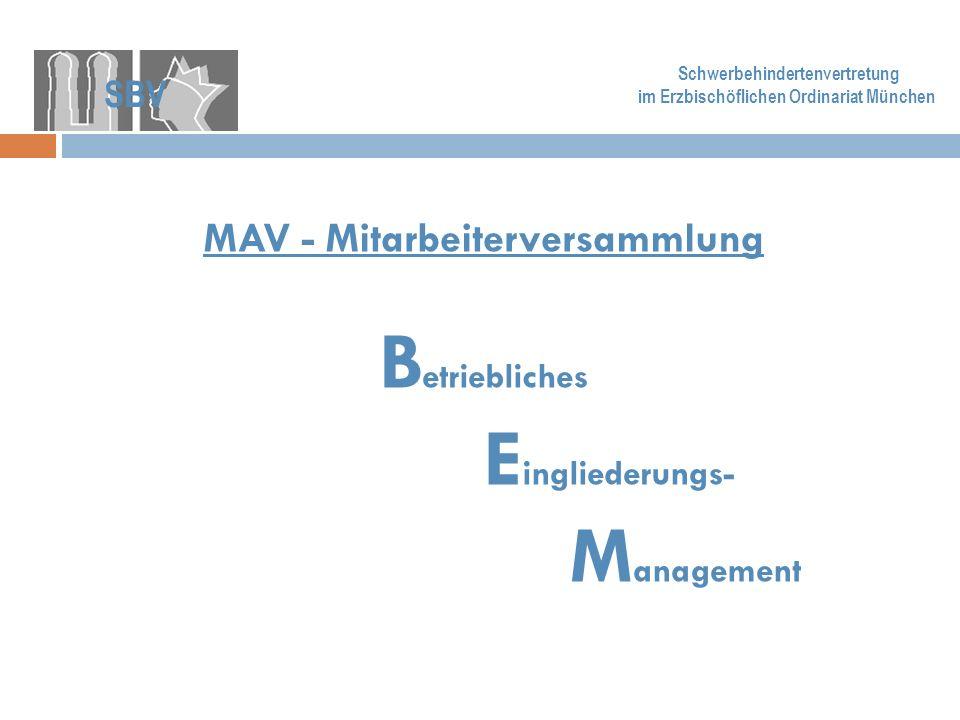 Betriebliches MAV - Mitarbeiterversammlung Eingliederungs- Management