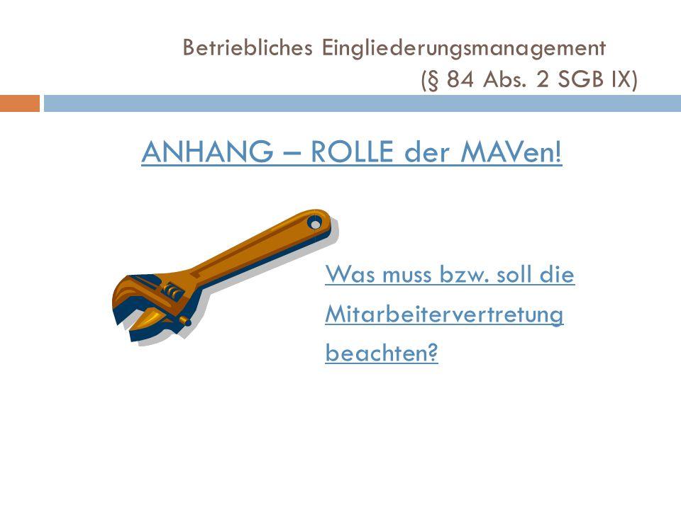 ANHANG – ROLLE der MAVen!