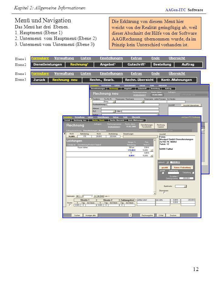 Menü und Navigation Das Menü hat drei Ebenen.