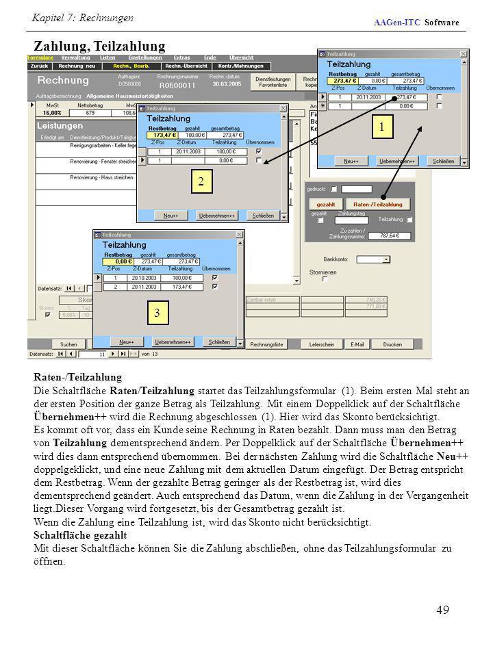 Zahlung, Teilzahlung 1 2 3 Kapitel 7: Rechnungen Raten-/Teilzahlung
