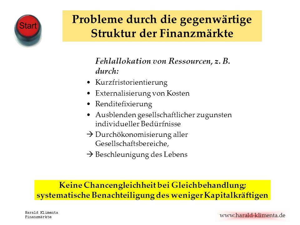 Probleme durch die gegenwärtige Struktur der Finanzmärkte