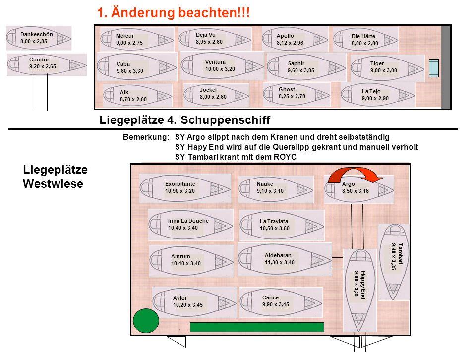1. Änderung beachten!!! Liegeplätze 4. Schuppenschiff