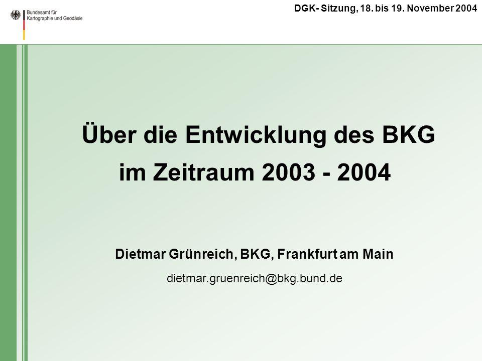 Dietmar Grünreich, BKG, Frankfurt am Main