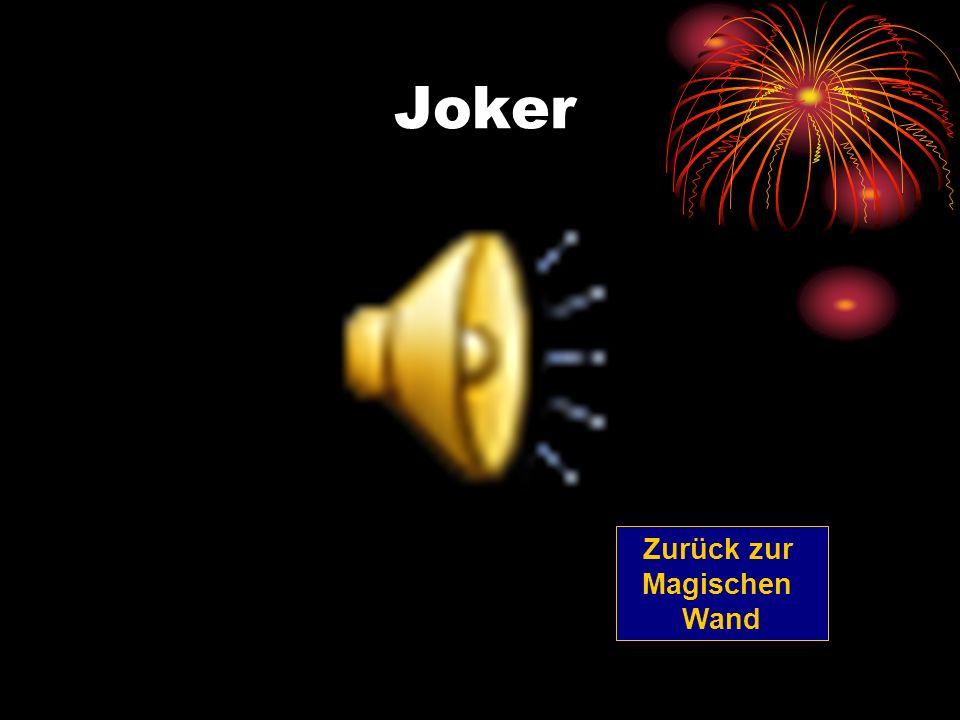 Joker Zurück zur Magischen Wand