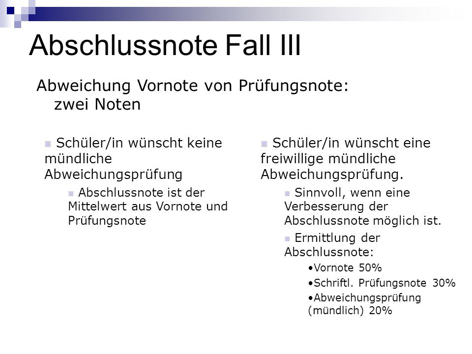 Abschlussnote Fall III