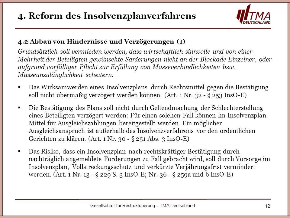 4. Reform des Insolvenzplanverfahrens