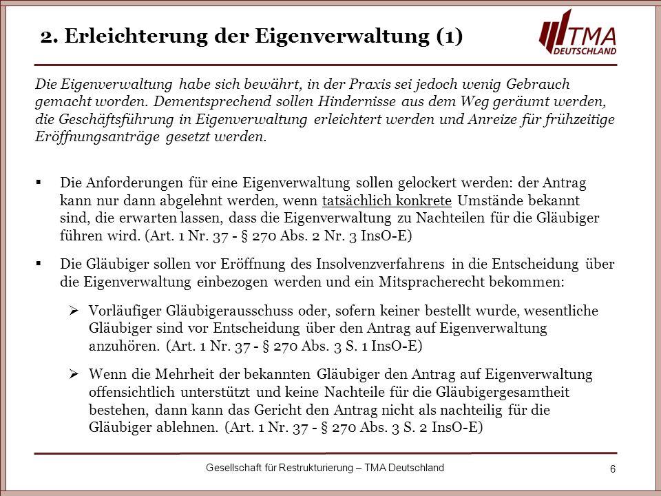 2. Erleichterung der Eigenverwaltung (1)