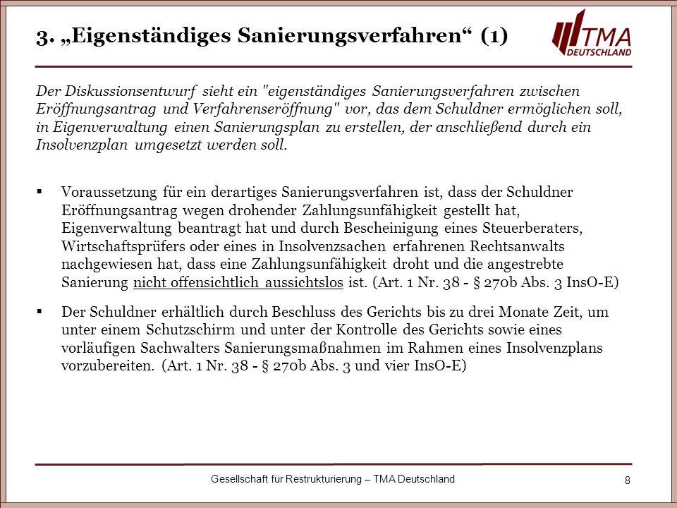 """3. """"Eigenständiges Sanierungsverfahren (1)"""