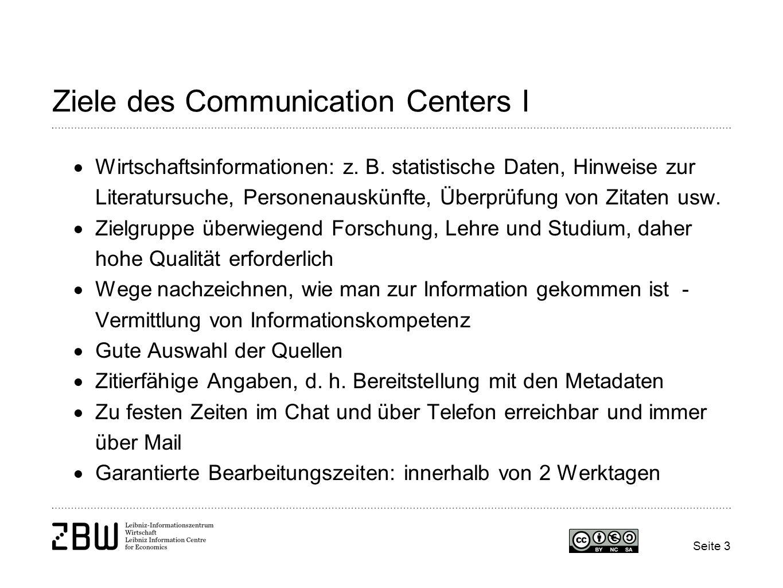 Ziele des Communication Centers I
