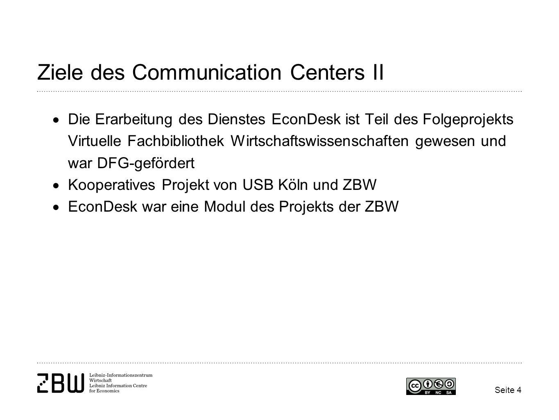 Ziele des Communication Centers II