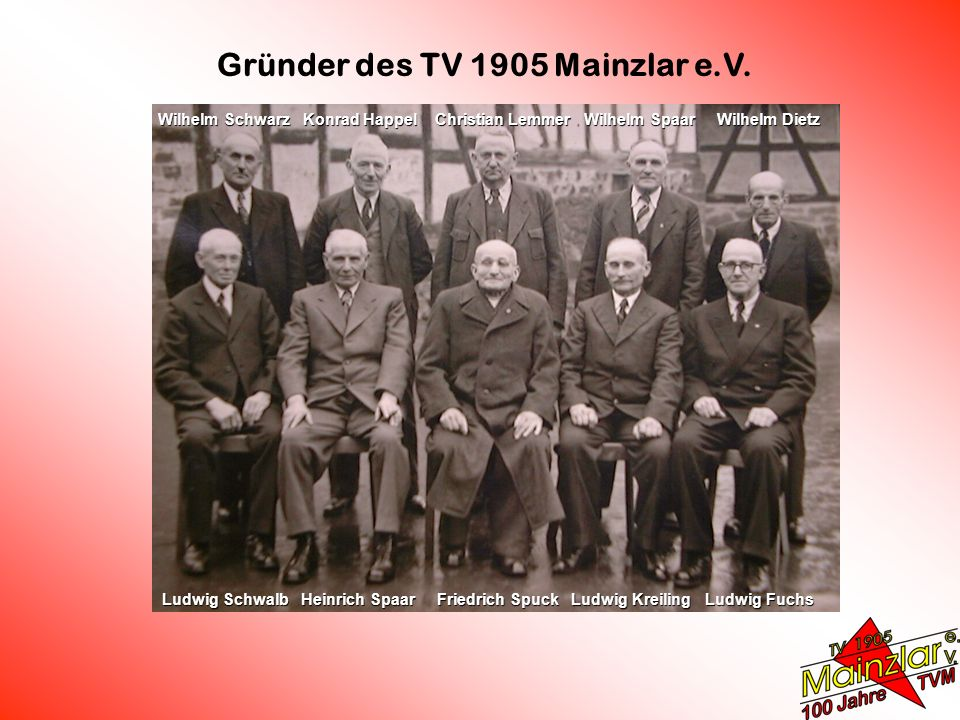 Gründer des TV 1905 Mainzlar e.V.