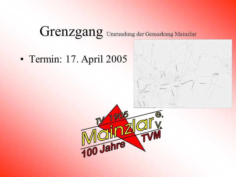 Grenzgang Umrundung der Gemarkung Mainzlar