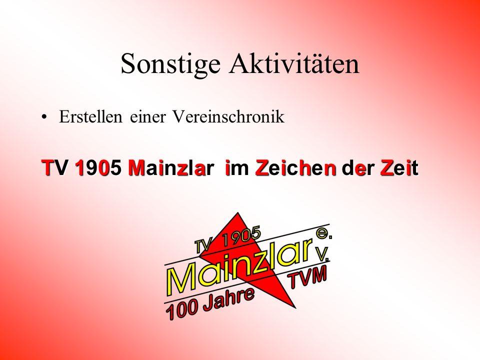 Sonstige Aktivitäten TV 1905 Mainzlar im Zeichen der Zeit