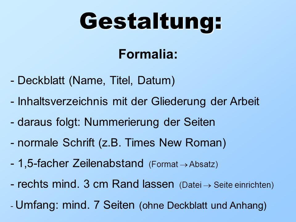 Gestaltung: Formalia: Deckblatt (Name, Titel, Datum)
