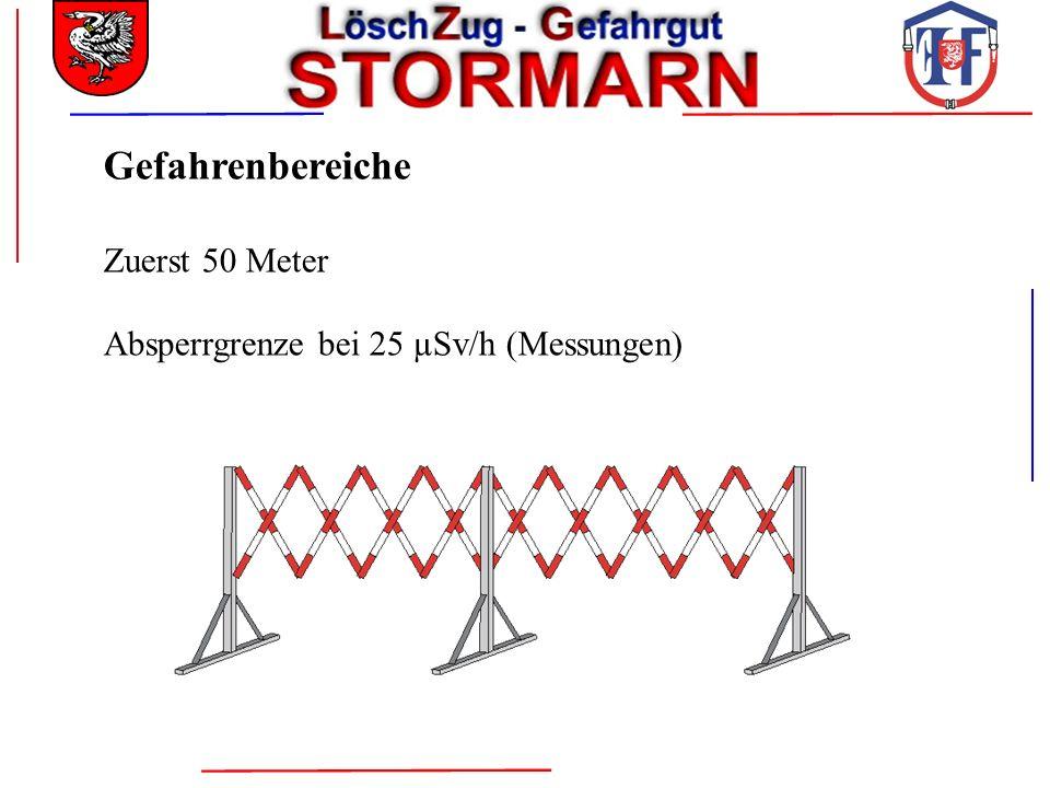 Gefahrenbereiche Zuerst 50 Meter