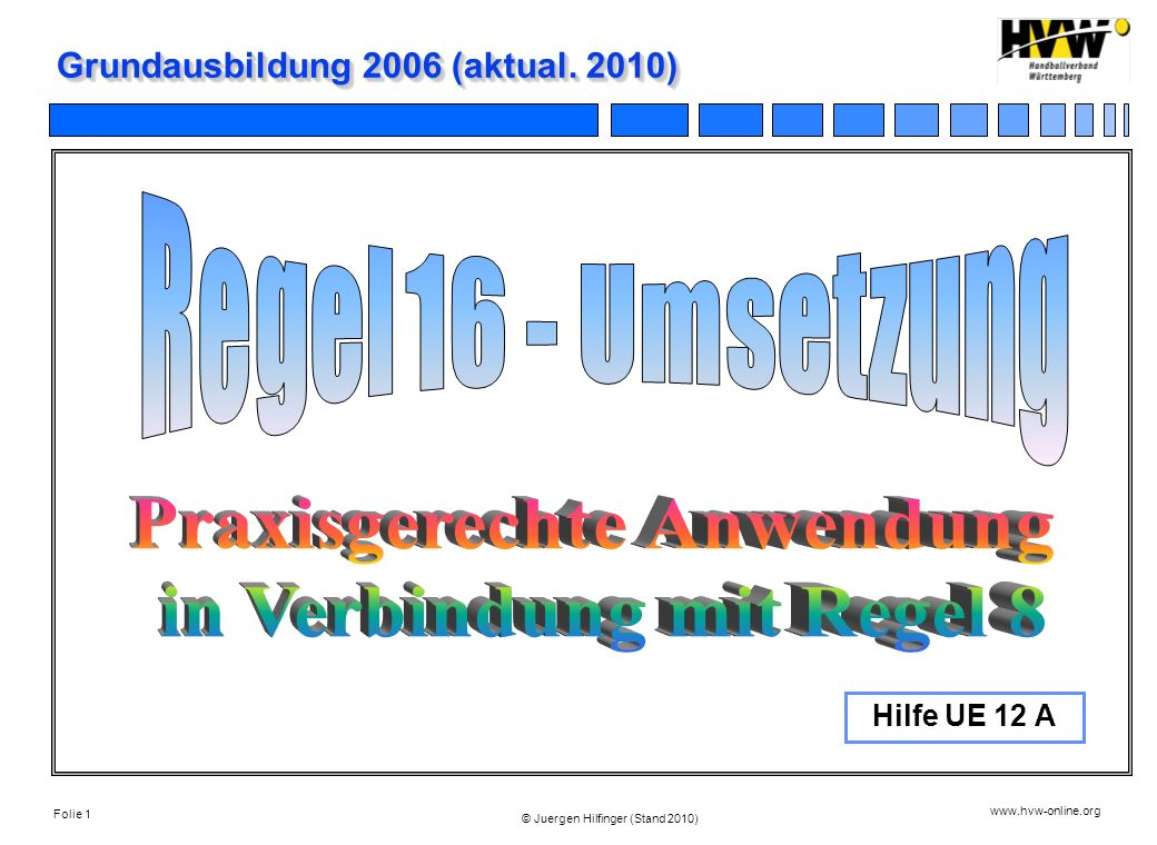 Grundausbildung 2006 (aktual. 2010)