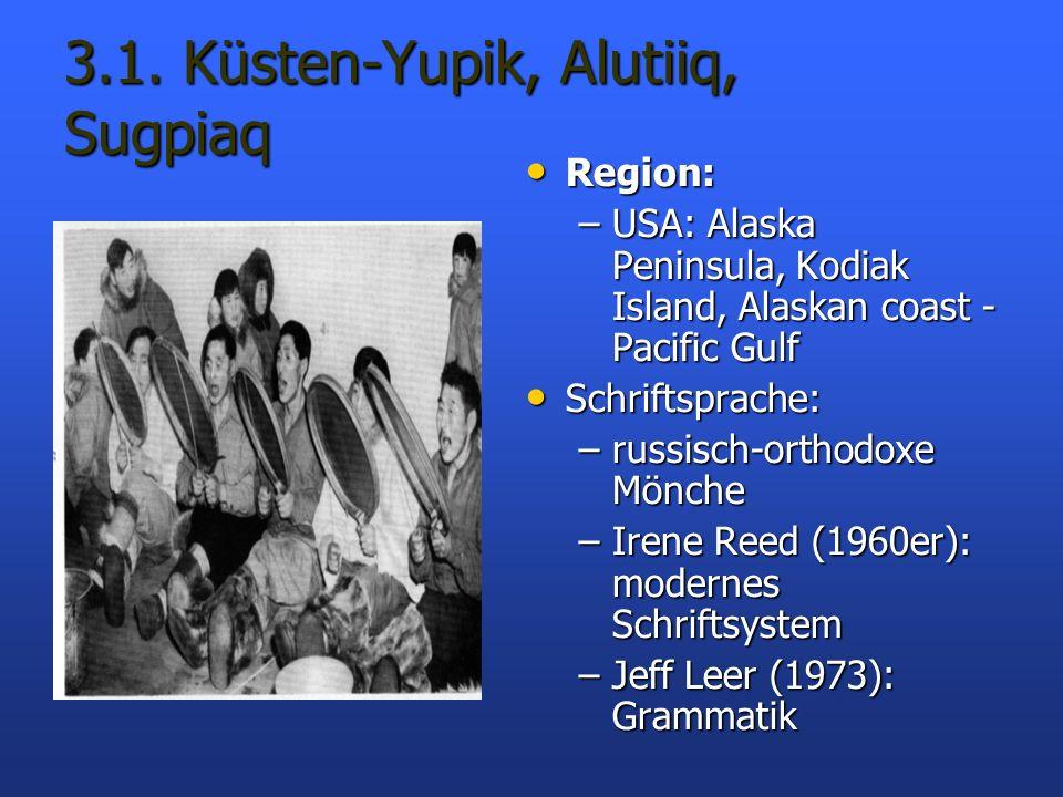 3.1. Küsten-Yupik, Alutiiq, Sugpiaq