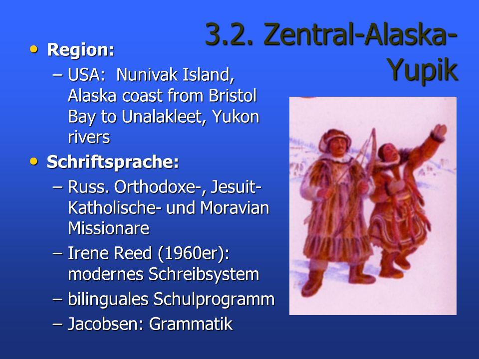 3.2. Zentral-Alaska- Yupik