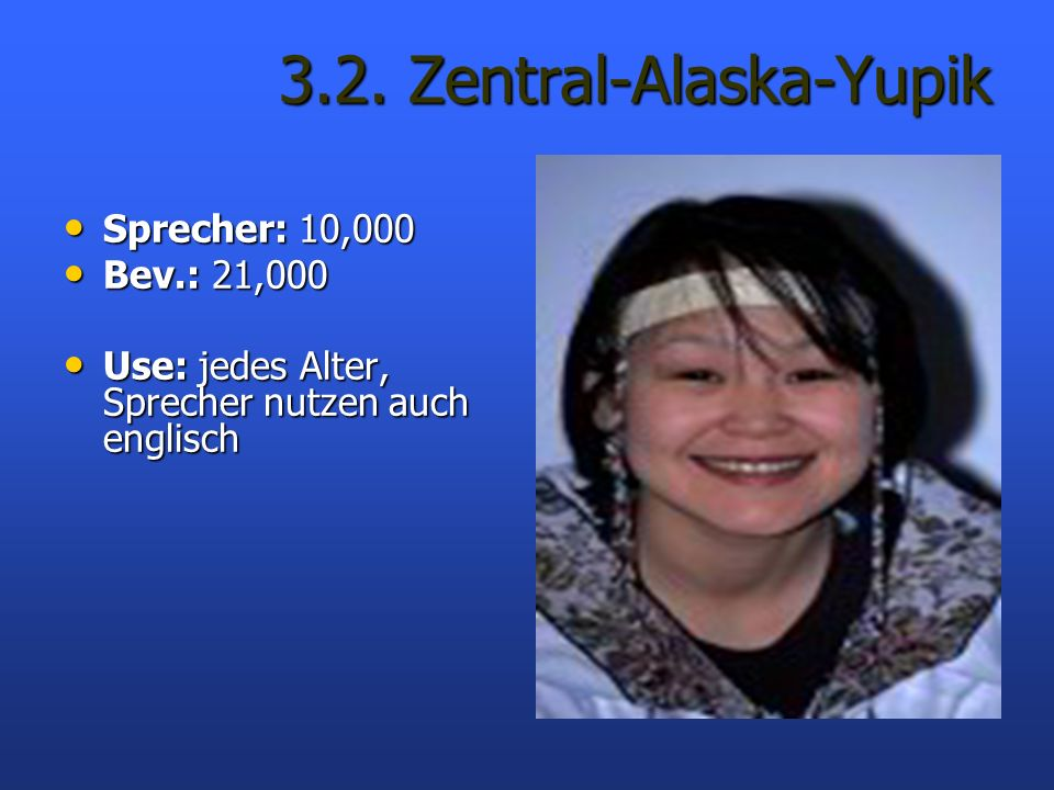 3.2. Zentral-Alaska-Yupik
