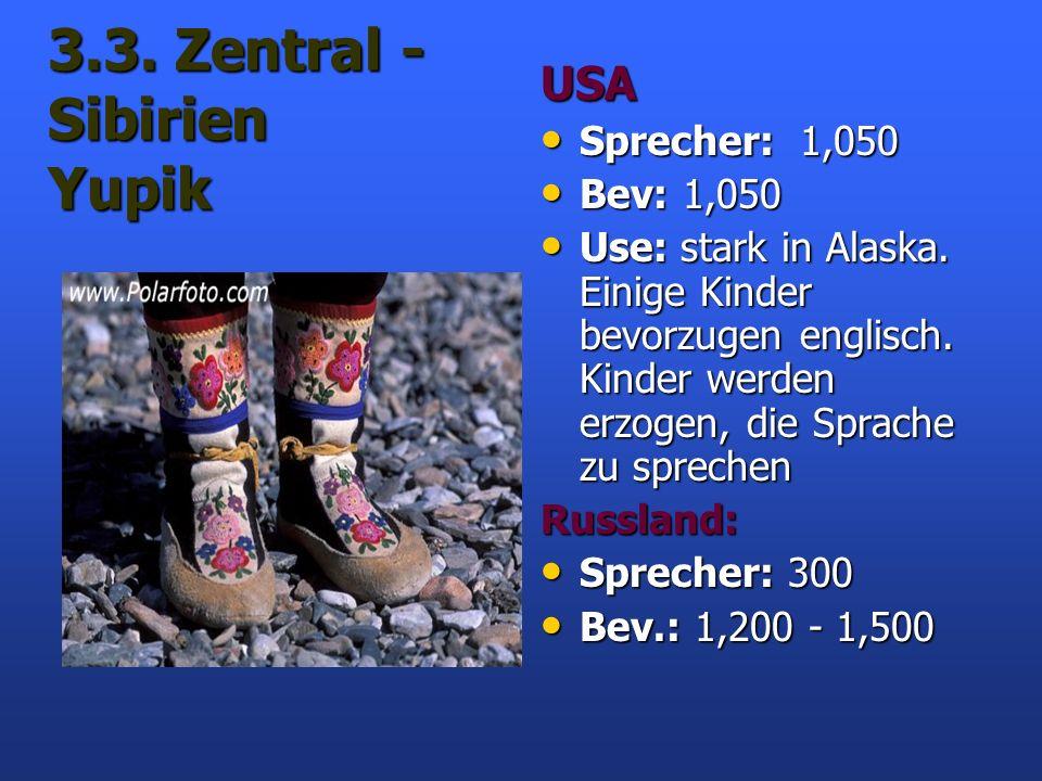3.3. Zentral -Sibirien Yupik