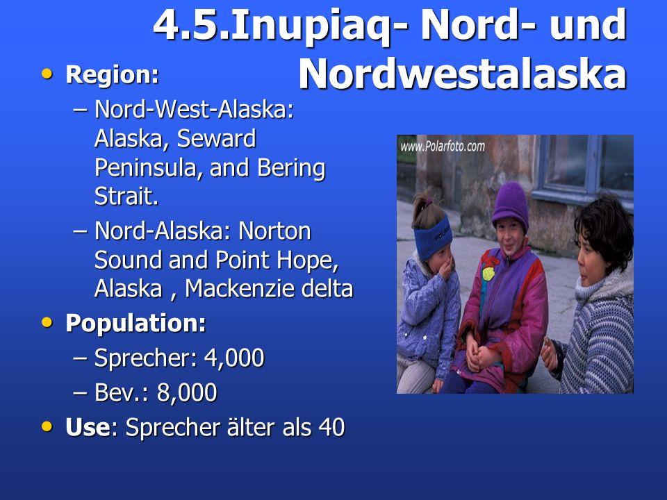 4.5.Inupiaq- Nord- und Nordwestalaska