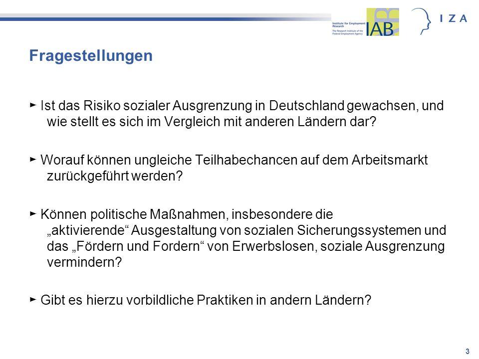 Fragestellungen ► Ist das Risiko sozialer Ausgrenzung in Deutschland gewachsen, und wie stellt es sich im Vergleich mit anderen Ländern dar